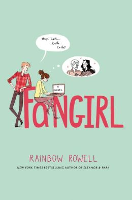 Book Review: Fangirl – Rainbow Rowell