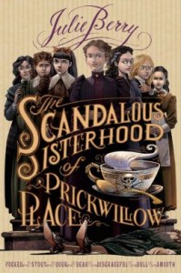 thescandaloussisterhoodofprickwillowplace