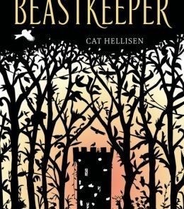Till It Arrives: Beastkeeper – Cat Hellisen