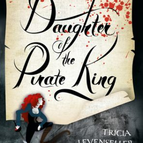 Book Review: Daughter of the Pirate King – Tricia Levenseller